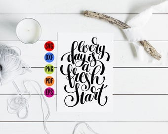Everyday Fresh Hand Lettered SVG, Script SVG, Vinyl Sayings SVG, Svg Fonts, Svg Fonts for Cricut, Family Quotes Svg Loving, Silhouette Files