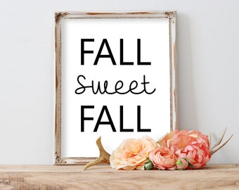 Fall Sweet Fall print, Fall sign, Fall Printable, Fall Decor, Fall Sign, Printable Fall Sign, Welcome Autumn, Barnwood Sign, Welcome Sign