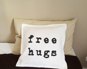 Typographic Pillow Cover: 'Free Hugs' ; Hand screen printed  pillow case; Interior design; Bedroom pillow; Sofa pillow; home design
