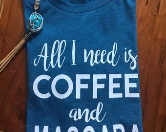 Coffee and Mascara T Shirt