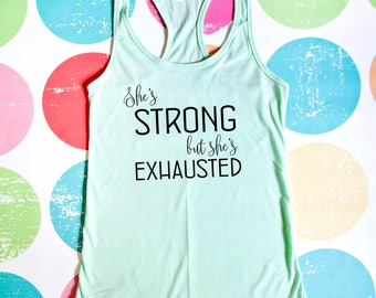 Weightlifting Tank Top - She's Strong But She's Exhausted - Mint Racerback Tank