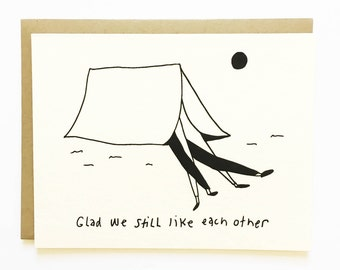 Glad We Still Like Each Other - A Love Campout - Illustrated Love Card - Blank Inside