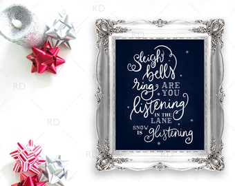 Sleigh Bells Ring are you Listening In the Lane PRINTABLE - holiday art / Christmas art / Xmas / Sleigh Bells Ring Christmas Lyrics Print