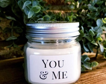 """Peronalized Natural Soy Candle """"You & Me"""""""