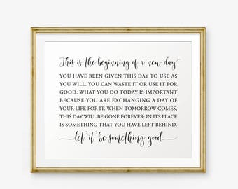 This Is The Beginning Of A New Day printable, Inspirational quotes, Inspirational printable, Motivational Quote, home decor