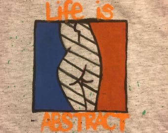 Life is abstract - made to order tshirt