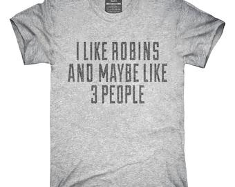 Funny Robins Bird T-Shirt, Hoodie, Tank Top, Gifts