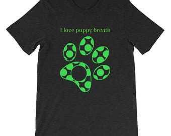 Short-Sleeve Unisex T-Shirt, Mens tshirt, Womens Tshirt, Dog lover shirt, puppy paw tshirt, ladies apparel,