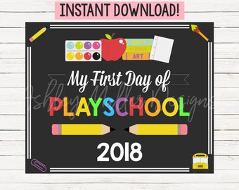 First Day of Playschool Sign - 1st Day of Playschool Sign - Back to School Sign - School Chalkboard - First Day of School Sign Printable