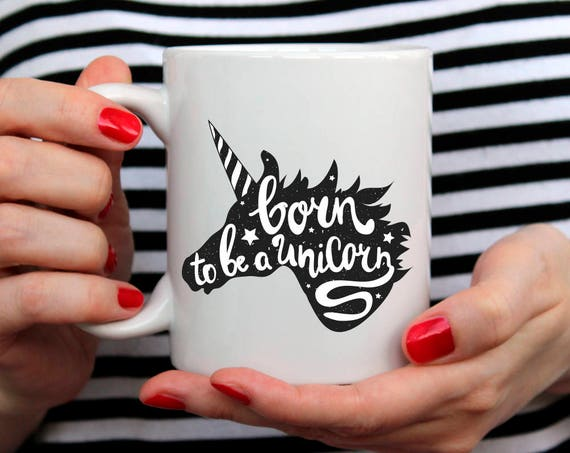 Unicorn Mug Tumblr Mug Tumblr Saying Mug Coffee Mug Coffee Lover Mug Gift for Coffee Addict Mug Funny Gift For Her Gift 210O