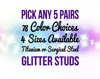 Pick Any 5 Pairs Of Glitter Studs, Stud Earring Set, Hypoallergenic Posts, Pure Titanium Studs, Tiny Stud Earrings, Canadian Shop