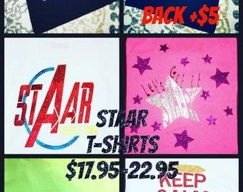 STAAR T-SHIRT - teacher staar - keep calm and rock the staar - staar students rock the test - staar students in training - lets get it staar