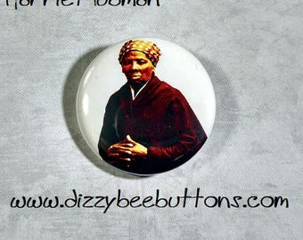 "Harriet Tubman 1.25"" or 1.5"" Pinback Button Keychain Magnet - Historical Figures - Civil Rights Hero"