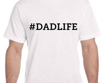 1 Personalized #DADLIFE tshirt many colors party favor gift super fathers day gift, #GRANDPALIFE, papa