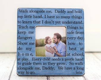 Fathers Day Dad GIFT Daddy Father Personalized Picture Frame Quote Walk Alongside Me Daddy from Son Daughter