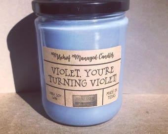 Violet You're Turning Violet! Soy Candle