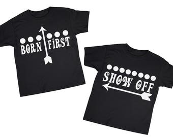 First Born Show Off Twin Set of Two 2T 3T 4T Black Tee Shirt Boy Girl Todder Clothes Clothing Funny Birthday Novelty Faternal Identical