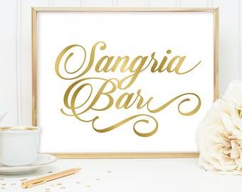 Sangria Bar Sign DIY, Wedding Bar Sign, Wine Bar / Gold Wedding Sign / White Gold Calligraphy, Faux Metallic Gold ▷Instant Download JPEG