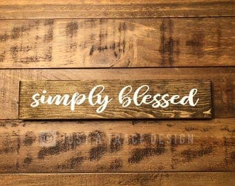 Simply Blessed Sign - Wooden Sign - Wall Decor - Hand Painted