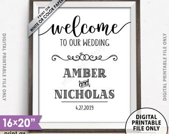 "Welcome to Our Wedding, Personalized Wedding Sign, Welcome to the Wedding Entrance Sign, PRINTABLE 8x10/16x20"" Wedding Welcome Sign"