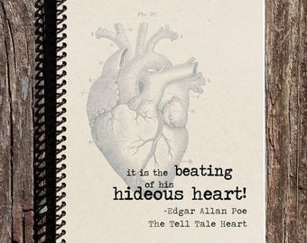 SALE - Edgar Allan Poe Journal - Edgar Allan Poe Notebook - The Tell Tale Heart - Anatomical Heart - Sound of His Beating Heart