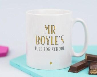 Teacher Mug - Fuel For School - Coffee Mug - Personalized Cup - Custom Name - Teacher Gift - Thank You Teacher - Personalised Gift - Coffee
