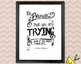 Positivity Art, Proud of Trying Quote, Inspirational Quote, Black and White,Printable Art,Hand drawn, Positive Quotes, Positive Inspiration,