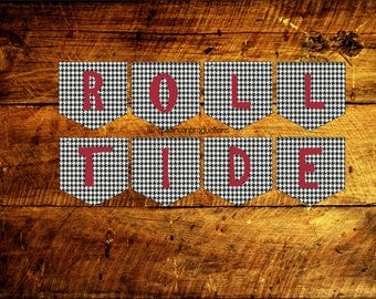 University of Alabama Banner and Food Labels - Tailgate Printable Decor - Roll Tide - INSTANT DOWNLOAD