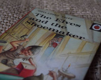 The Elves and the Shoemaker. A Vintage Ladybird Book. Well Loved Tales. Series 606D