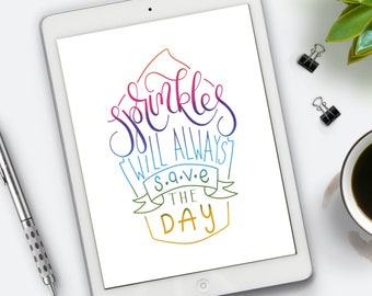 sprinkles will always save the day, printable art, instant download