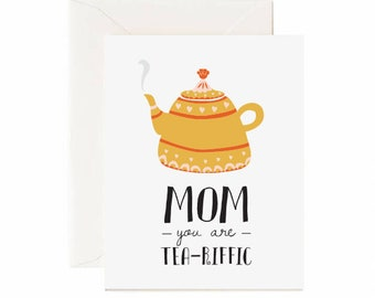 "Teapot ""Mom, You Are Tea-Riffic"" Mother's Day Greeting Card"