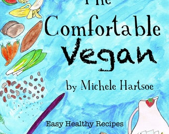 Digital Download Comfortable Vegan Cookbook