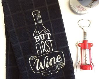 Wine Lover's Embroidered Towel by droolist | But First Wine embroidered towel, wine themed towel, wine drinker gift, wine room accessory