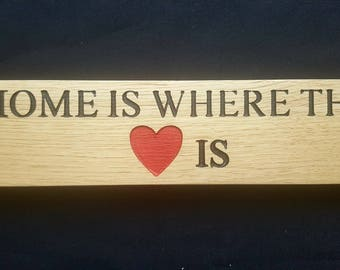 OAK - Home Is Where The Heart Is -  Free standing Wooden Sign Plaque New Home / House Gift