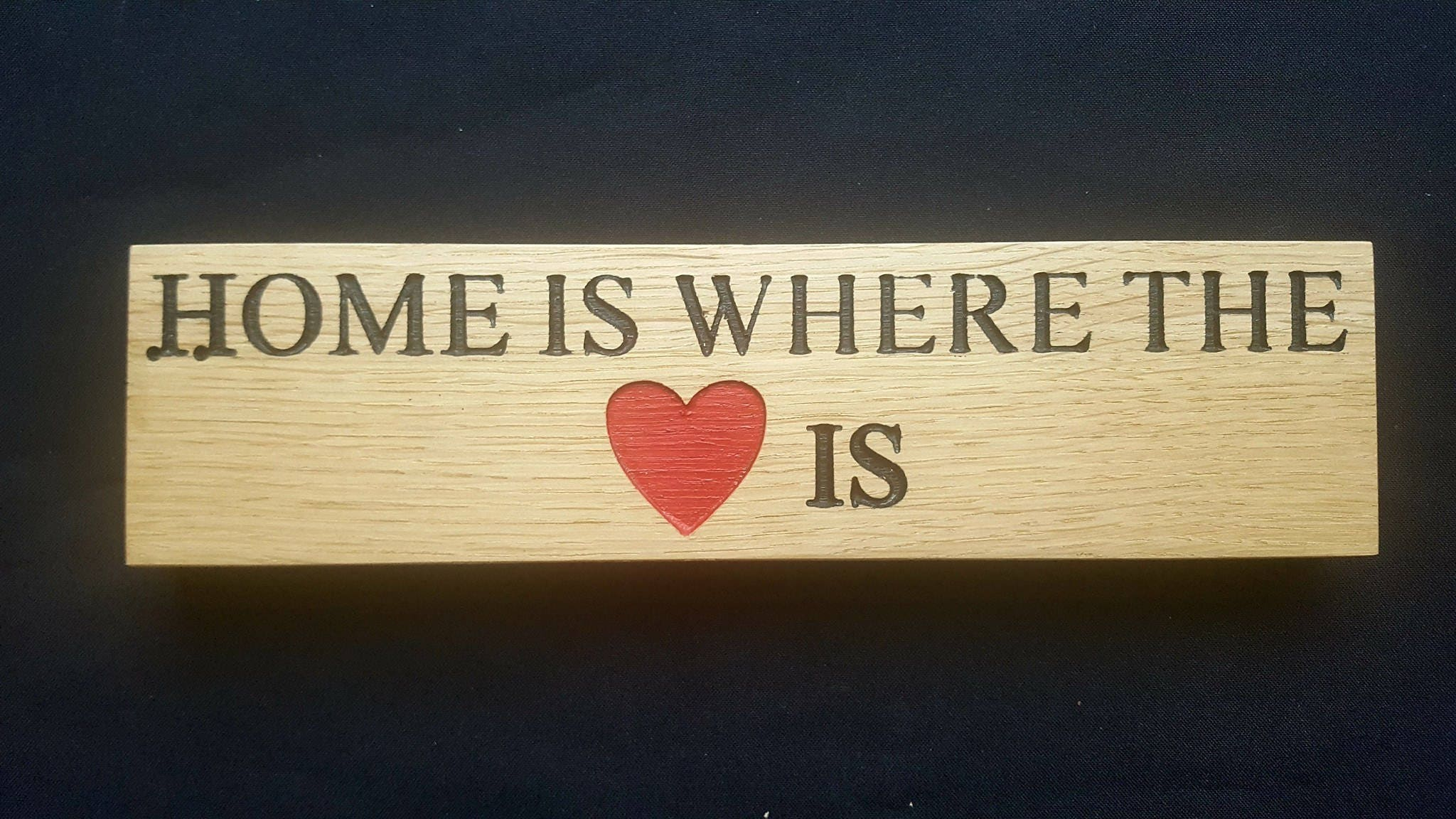 OAK - Home Is Where The Heart Is - Free standing Wooden Sign Plaque ...