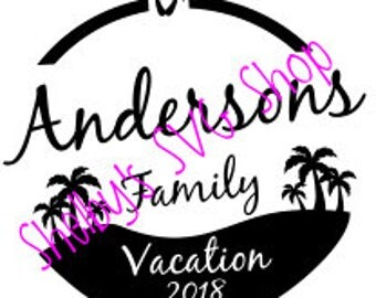 Family Vacation - Beach Themed - SVG - Font included