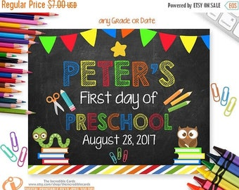 OFF SALE First Day of Preschool Sign, First Day of School Chalkboard Sign Printable Photo Pro-Personalized, ANY Size or Grade