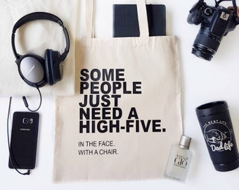 Funny Gift - Canvas Tote Bag - Funny Tote Bag - Funny Quote - Sarcastic Quote - Funny Gift For Her - Printed Tote Bag - Gift For Him