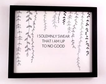 Harry Potter Quote Art / I Solemnly Swear That I Am Up To No Good / Harry Potter Art / Harry Potter / Framed Harry Potter Art