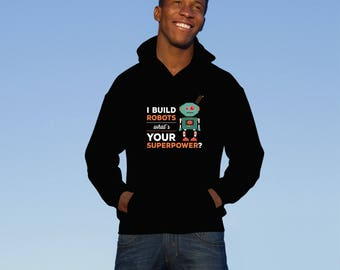 Robotics Engineer hoodie. Cute and funny gift idea hoodies.