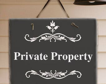 Private Property Signs, Private Property Sign, Decorative Filagree Private Property Sign, Slate Sign, Wall Hanging Private Property Sign