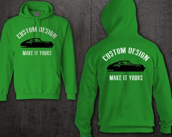 CUSTOM DESIGN Hoodies, your design sweater, Front and Back Print Hoodie make your shirt custom car shirts front and back made to order shirt