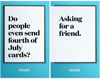 Funny Fourth of July Card - Independence Day Card - July 4th Cards - Patriotic Card - Do People Even Send Fourth of July Cards?