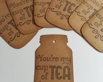 Tea tags, Tea cup favor tags, Tea cup gift tags, Tea party favors, You're my cup of tea tags, Mason jar tags, Set of 12