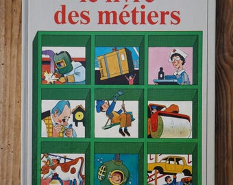 "French vintage children's book / ""The book of trades"" thousand questions from 1982"