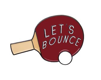 Let's Bounce Pin