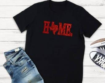 Texas home t-shirt - women's home tee - Texas state shirt - Texas made - Texas state - Texas map - shirt - Texas T-shirt - Texas gifts