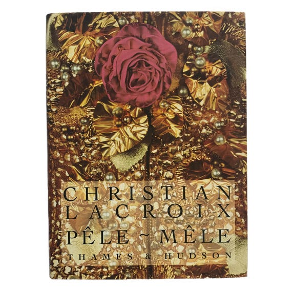 Christian Lacroix's Pêle-Mêle, 1992. Inscribed by Lacroix himself.