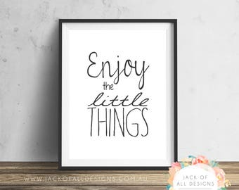 Enjoy the Little Things - Wall Art Print