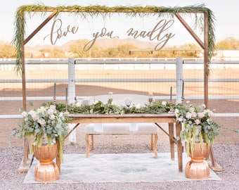 Love you madly / Backdrop wedding sign / laser cut wedding sign / Script backdrop sign / Photo booth backdrop sign / bridal shower sign